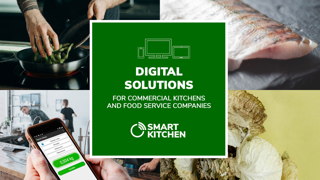 Smart Kitchen digital services for hospitality industry